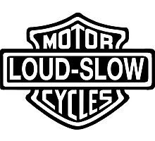 Loud and Slow Motor Cycles Photographic Print
