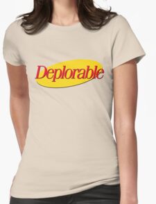 I don't wanna be deplorable! Womens Fitted T-Shirt