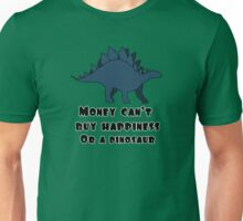 Money Can't Buy Happiness Unisex T-Shirt