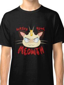 Watch Your Meowth! Classic T-Shirt