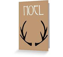 Noel- Antlers, Christmas, Festive, Xmas Quote Art Design Greeting Card
