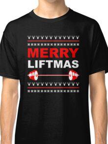 Merry Liftmas, Ugly Christmas Sweater Classic T-Shirt