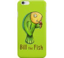 Bill the Fish iPhone Case/Skin