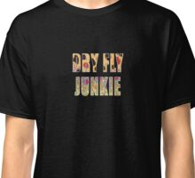 Dry Fly Junkie Classic T-Shirt