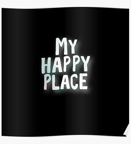 My happy place.cool text,typography,water color on black background,trendy,modern Poster