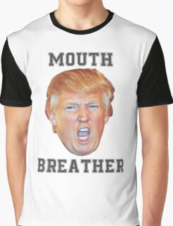 Mouth Breather Trump Graphic T-Shirt