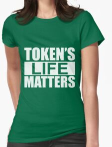 South Park Token's Life Matters Womens Fitted T-Shirt