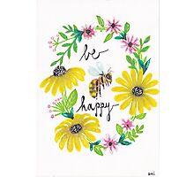 Be Happy Photographic Print