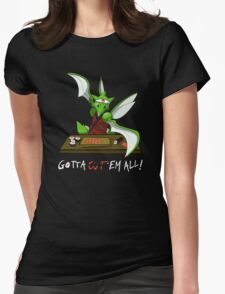 Gotta cut'em all! Womens Fitted T-Shirt