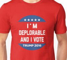 Deplorable And Vote Unisex T-Shirt