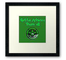 Achievement Hunter - Gotta achieve them all - Pokemon Framed Print