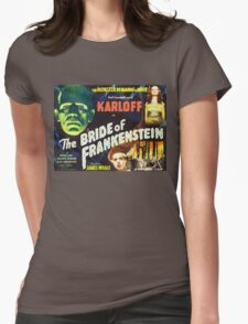 Bride of Frankenstein - The Monster Demands a Bride! Womens Fitted T-Shirt