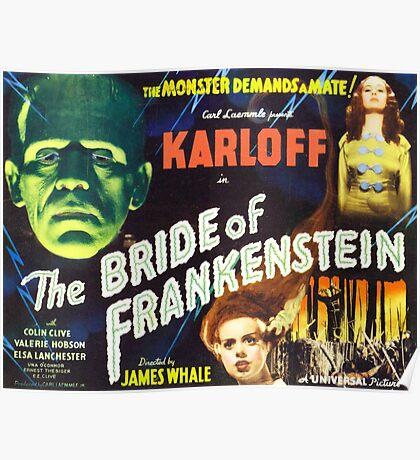 Bride of Frankenstein - The Monster Demands a Bride! Poster