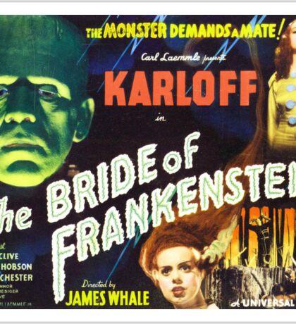 Bride of Frankenstein - The Monster Demands a Bride! Sticker