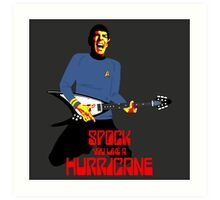 Spock You Like A Hurricane Art Print