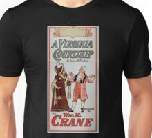 Performing Arts Posters A Virginia courtship by Eugene W Presbrey presented by Wm M Crane 1454 Unisex T-Shirt