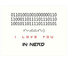 I love You Nerd Art Print