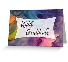 With Gratitude: A thank you card with watercolor background, 02 Greeting Card