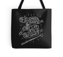 I Solemnly Swear that I am up to Good Tote Bag