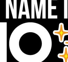 My name is...NO (Black) Sticker