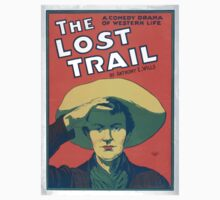 Performing Arts Posters The lost trail a comedy drama of western life by Anthony E Wills 1415 One Piece - Short Sleeve