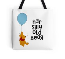 Her Silly Old Bear Winnie the Pooh for Him - Couples T-Shirts and Cases Tote Bag