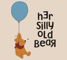 Her Silly Old Bear Winnie the Pooh for Him - Couples T-Shirts and Cases by rockinbass85