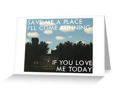 save me a place (magritte) Greeting Card