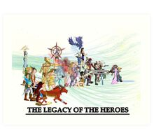 The Legacy of the Heroes Art Print