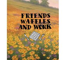 Friends Waffles and Work Photographic Print