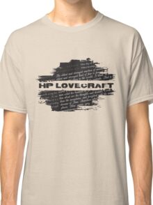 HP Lovecraft Quotes Classic T-Shirt