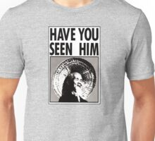 Animal Chin: Have you seen him Unisex T-Shirt