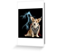 Thorgi God of Thunder! Greeting Card