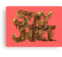 Stay Sweet Watercolor Typography Painting Canvas Print