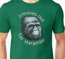 Jimmies out for Harambe - Meme Unisex T-Shirt