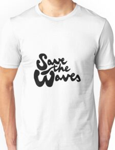 Save The Waves Unisex T-Shirt