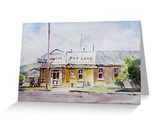 Fat Lamb Hotel, Eugowra, NSW Greeting Card