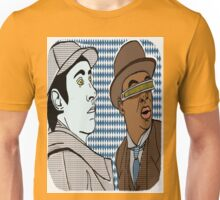 The finest duo since Holmes and Watson, Data and Geordi. BFF'S foreverrrrr Unisex T-Shirt