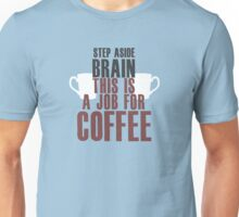 Brain Coffee Unisex T-Shirt