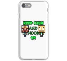 Keep Calm and Noob on iPhone Case/Skin