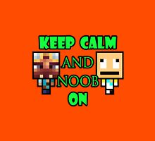 Keep Calm and Noob on Unisex T-Shirt