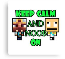 Keep Calm and Noob on Canvas Print