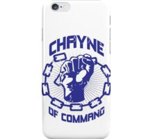 Chayne of Command iPhone Case/Skin