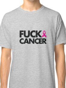 Fuck Cancer Classic T-Shirt