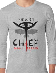 HEART of a CHIEF, SOUL of a DRAGON Long Sleeve T-Shirt