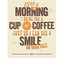 Every morning Photographic Print