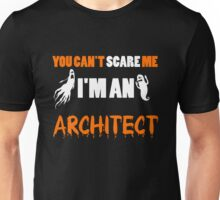 Architect - You Can't Care Me I'm An Architect T-shirts Unisex T-Shirt
