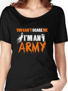 Army - You Can't Care Me I'm An Army T-shirts Women's Relaxed Fit T-Shirt