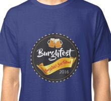 Burghfest!  Classic T-Shirt