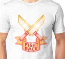 FIGHT BACK Unisex T-Shirt
